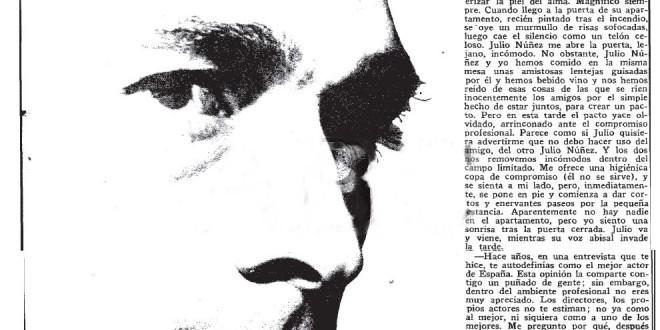 """""""Este gran actor al que yo no conocía…"""" Julio Núñez, 1973"""