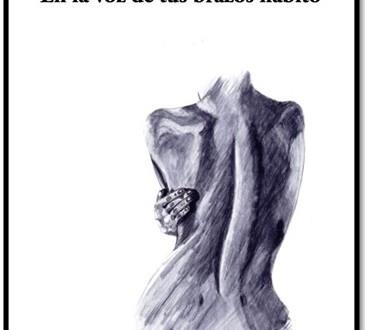 """En la voz de tus brazos habito"", de Alfredo Cernuda."