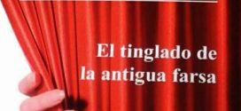 """Javier Dotú presenta su novela """"EL TINGLADO DE LA ANTIGUA FARSA"""""""