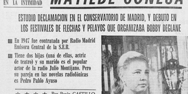 """Matilde Conesa: """"La actriz de radio más popular de España"""""""