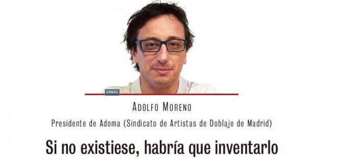 """Adolfo Moreno: """"El doblaje está más vivo que nunca"""""""