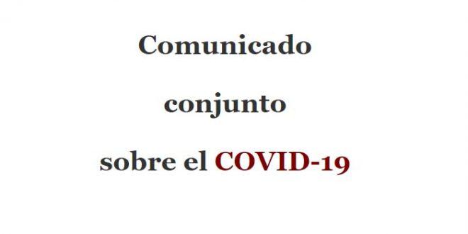 Comunicado conjunto sobre el COVID-19